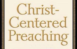 SS.103.Christ Centered Preaching.Lg