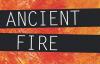 SS.57.Ancient Fire.Lg