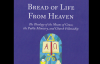 SS.62.Bread of Life from Heaven.Lg